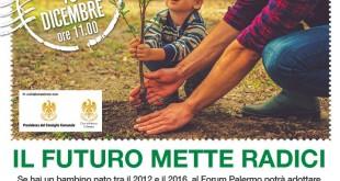 """""""Il futuro mette radici"""": ogni albero avrà il nome di un bambino"""