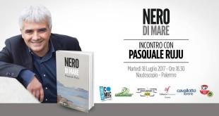 """""""Nero di Mare"""" di Pasquale Ruju, il 18 luglio al Nautoscopio"""