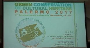 Green Conservation of Cultural Heritage, spazi di riflessione sulle politiche sostenibili a Palermo
