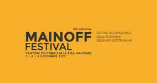 MainOFF, a Palermo il Festival Internazionale delle Musiche e delle Arti Elettroniche