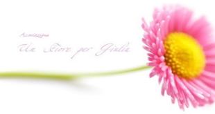 """Disponibile online il Bando di Concorso """"Un Fiore Per Giulia"""""""