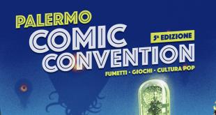 Alla Fiera del Mediterraneo la quinta edizione del Palermo Comic Convention