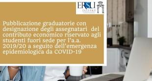 Pubblicazione graduatorie con designazione degli assegnatari  del contributo economico riservato agli studenti fuori sede per l'a.a. 2019/20 a seguito dell'emergenza epidemiologica da COVID-19